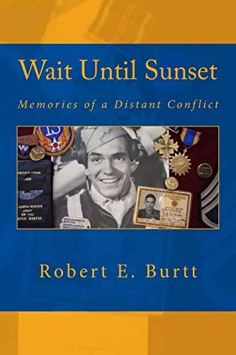 9781481090032: Wait Until Sunset: Memories of a Distant Conflict