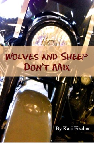 9781481091947: Wolves and Sheep Don't Mix