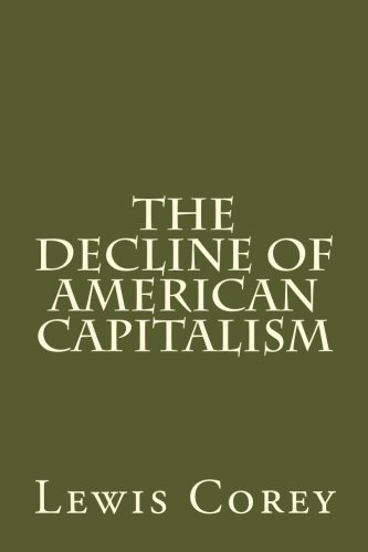 9781481092180: The Decline Of American Capitalism