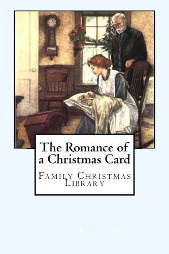 9781481092616: The Romance of a Christmas Card: Family Christmas Library