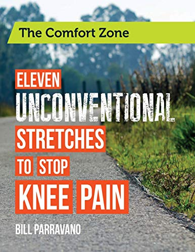 9781481094085: The Comfort Zone: Eleven Unconventional Stretches to Stop Knee Pain