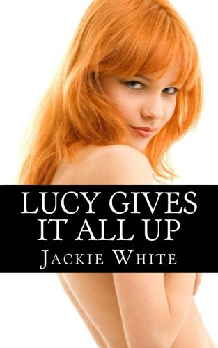 9781481095570: Lucy gives it all up