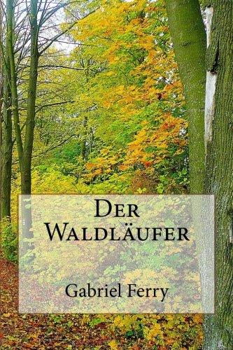 9781481095709: Der Waldl�ufer