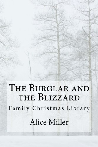 9781481096287: The Burglar and the Blizzard: Family Christmas Library