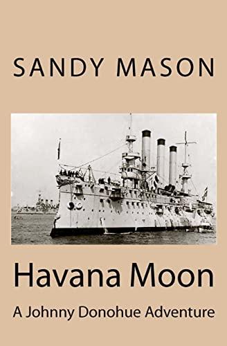 9781481096546: Havana Moon: A Johnny Donohue Adventure (Johnny Donohue Adventures)