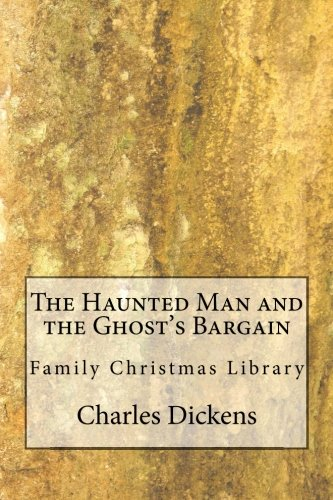 9781481096799: The Haunted Man and the Ghost's Bargain: Family Christmas Library