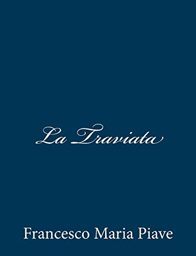 9781481097581: La Traviata (Italian Edition)