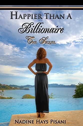 9781481098229: Happier Than A Billionaire: The Sequel