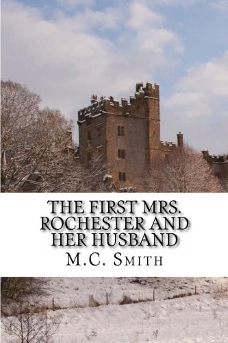 9781481099127: The First Mrs. Rochester and Her Husband