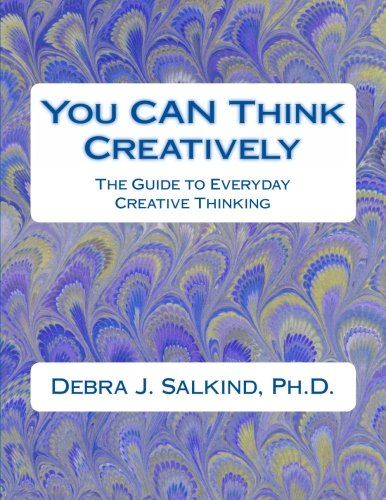 9781481099813: You CAN Think Creatively: The Guide to Everyday Creative Thinking