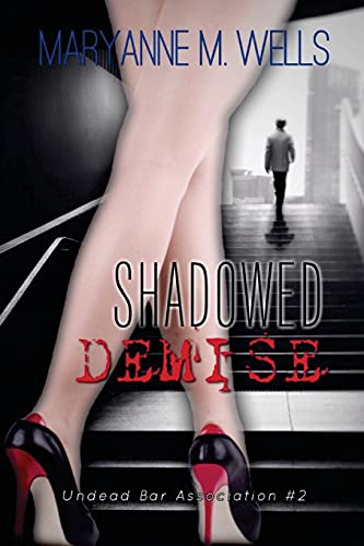 9781481100946: Shadowed Demise: Undead Bar Association Book 2: Volume 2
