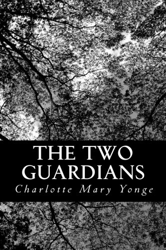 9781481102148: The Two Guardians