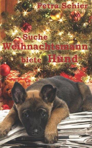 9781481103114: Suche Weihnachtsmann - biete Hund