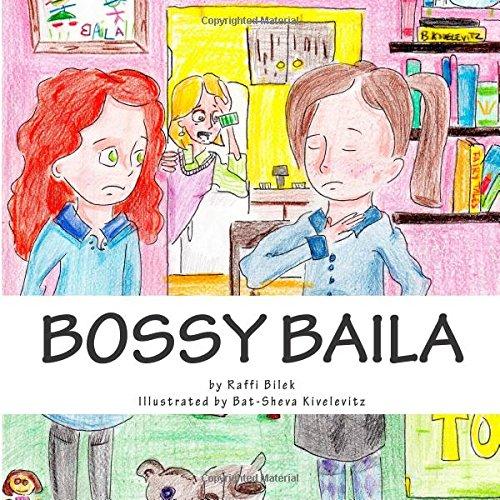 9781481103138: Bossy Baila