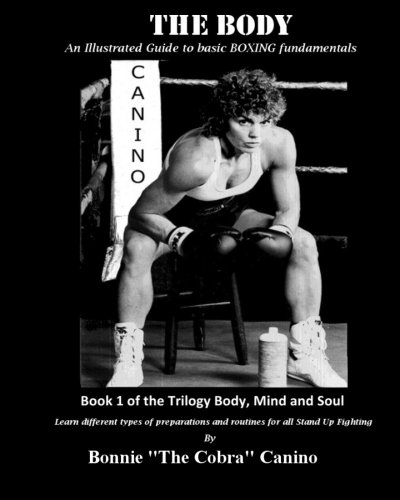 9781481104142: The Body: BASIC BOXING AND STAND UP FIGHTING (FUNDAMENTALS WITH ILLUSTRATION GUIDE)
