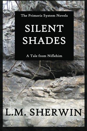 9781481104470: Silent Shades: A Primoris System Novel // A Tale from Niflheim: Book Two (Volume 2)