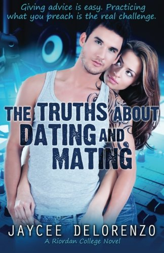 9781481105026: The Truths about Dating and Mating
