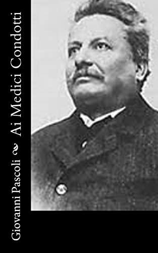 AI Medici Condotti (Paperback): Giovanni Pascoli