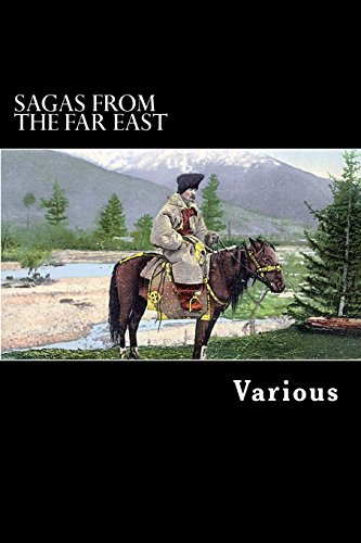 9781481107198: Sagas from the Far East: Kamouk and Mongolian Traditionary Tales