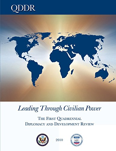 9781481107563: Leading Through Civilian Power: The First Quadrennial Diplomacy and Development Review - 2010