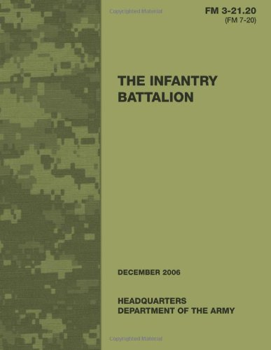 9781481107891: The Infantry Battalion (FM 3-21.20 / 7-20)