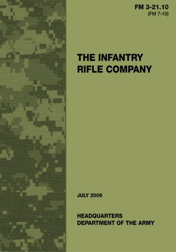 9781481107945: The Infantry Rifle Company (FM 3-21.10 / 7-10)