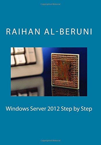 9781481108478: Windows Server 2012 Step by Step (Microsoft Mania) (Volume 1)