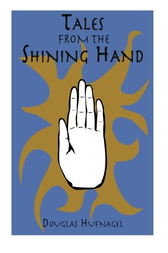 9781481109581: Tales From the Shining Hand