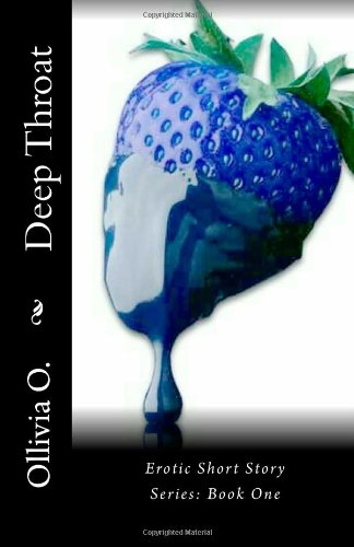 9781481109956: Deep Throat: Erotic Short Story Series: Book One: 1 (HUSH the Collection)