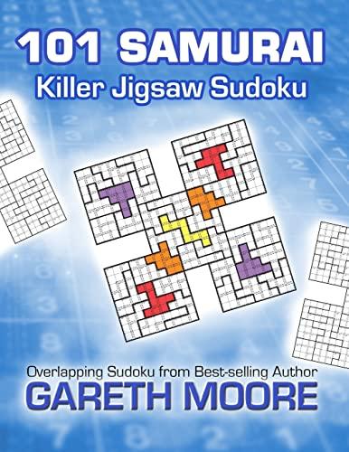 Killer Jigsaw Sudoku: 101 Samurai (1481111787) by Gareth Moore