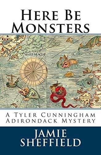 9781481113571: Here Be Monsters (Tyler Cunningham) (Volume 1)