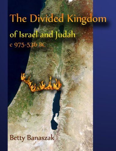 9781481113748: The Divided Kingdom of Israel and Judah c.975--536 BC