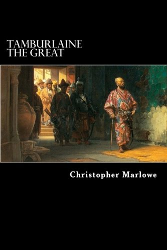9781481114172: Tamburlaine the Great: A Play in Two Parts