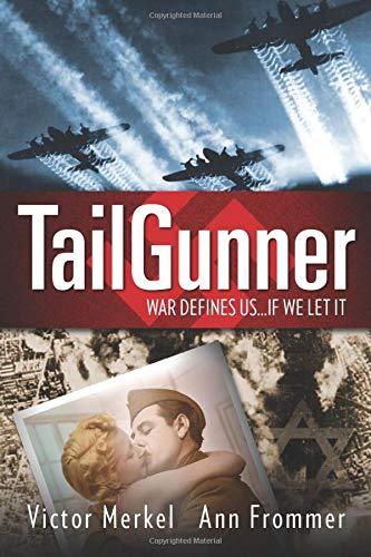 9781481115667: Tailgunner: War Defines Us...If We Let It