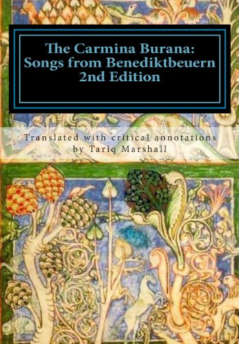 9781481117593: The Carmina Burana: Songs from Benediktbeuern (Second Edition) (Studies in Macroeconomic History)