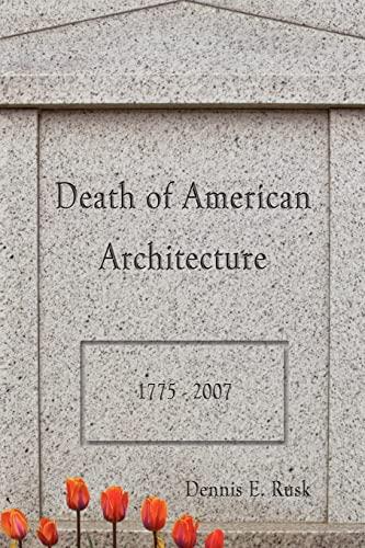 9781481117685: Death of American Architecture