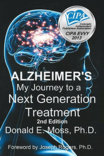 9781481118316: ALZHEIMER'S: MY JOURNEY TO a NEXT GENERATION TREATMENT