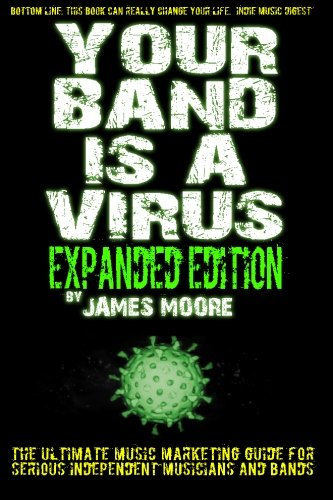 9781481118811: Your Band Is A Virus - Expanded Edition (Volume 2)