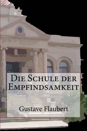 9781481119054: Die Schule der Empfindsamkeit (German Edition)