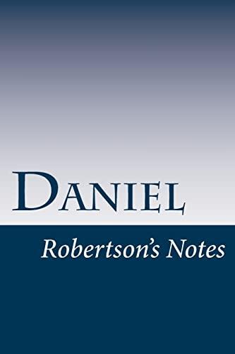 Daniel: Robertson's Notes (Volume 27): John Robertson