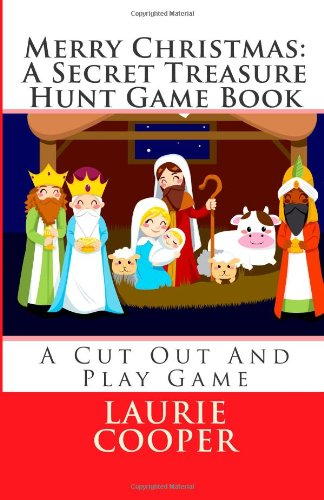9781481121415: Merry Christmas: A Secret Treasure Hunt Game Book: A Cut Out And Play Book (Treasure Hunt Series) (Volume 4)