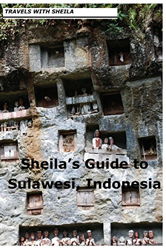 9781481121545: Sheila's Guide to Sulawesi, Indonesia