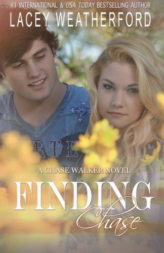 Finding Chase (Chasing Nikki): Weatherford, Lacey