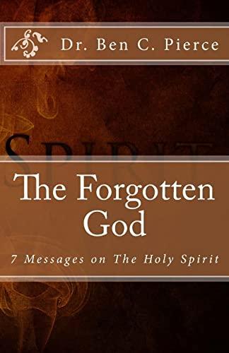 9781481125024: The Forgotten God: The Holy Spirit