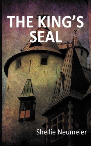 The King's Seal (Volume 2): Shellie Neumeier