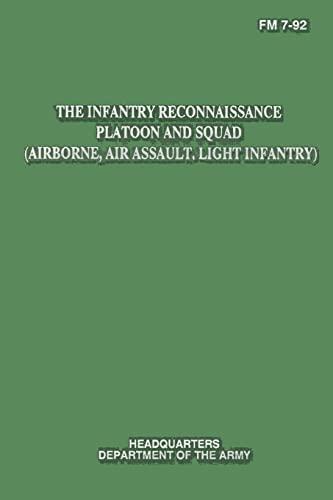 9781481132602: The Infantry Reconnaissance Platoon and Squad (Airborne, Air Assault, Light Infantry) (FM 7-92)