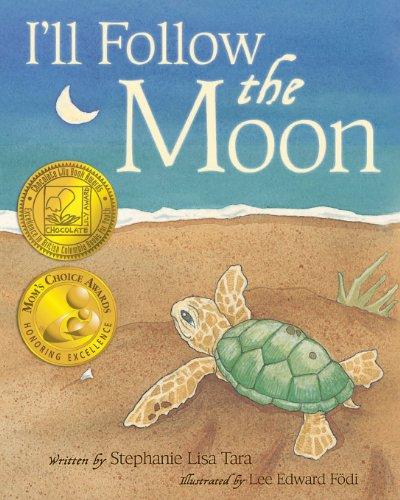 9781481133937: I'll Follow the Moon (Mom's Choice Award Honoree and Chocolate Lily Award Winner)