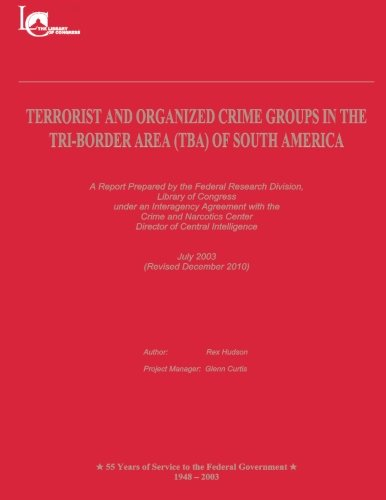 9781481135061: Terrorist and Organized Crime Groups in the Tri-Border Area (TBA) of South America: (Revised December 2010)