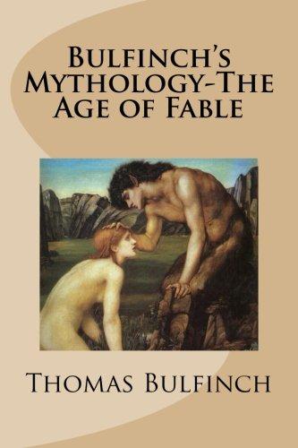 9781481137188: Bulfinch's Mythology-The Age of Fable