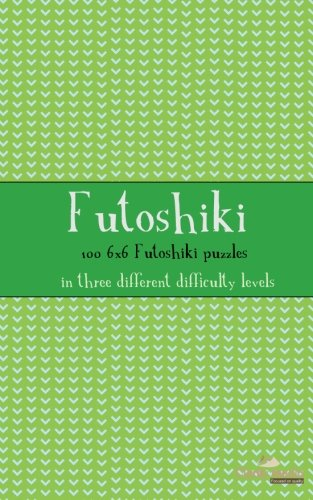 9781481138437: Futoshiki 6x6: 100 6x6 Futoshiki puzzles in three different difficulty levels